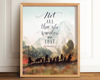 Lord of The Rings Art Print, Not All Those Who Wander are Lost, Calligraphy, Tolkien, LOTR, Wall Art, JRR Tolkien, Poster, Printable quote