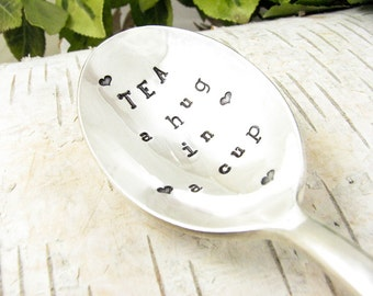 Tea Lover Gift. Stamped Spoon. Tea a Hug in a Cup. Vintage Hand Stamped Teaspoon for Kitchen Decor. 504SP