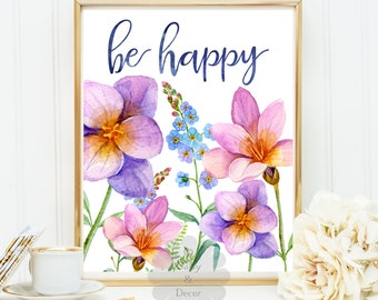 be happy print quote saying always happy typography poster nursery decor playroom floral teen room print, kids room wall art typographic art