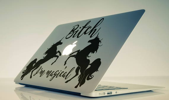 Bitch, I Am MagicalUnicorn Decal Sticker, Apple sticker for macbook, Funny and epic decal, mac, computer, Macbook Decal Sticker