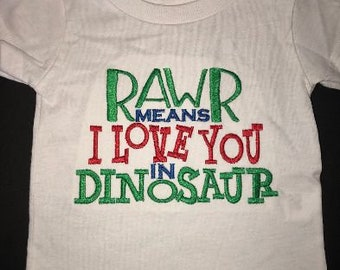 Rawr Means I Love You in Dinosaur Embroidered Onesie or Tshirt Keepsake Personalized