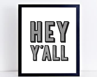 Hey Y'All Printable Art | Entrance Art | Foyer Wall Art | Mud Room Wall Art | Hey Y'All Welcome Sign | Home Decor | Printable Decor