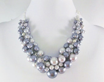 """Pearl Cluster Necklace """"Shades of Gray"""" - Gray and Silver- Chunky, Choker, Bib, Necklace, Wedding, Bridesmaid, Prom, SRAJD, Custom"""