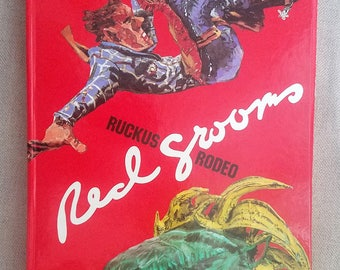 Ruckus Rodeo (1988) - Artist Red Grooms' Pop-Up Book, 1st Edition