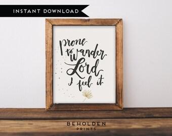 Printable, Prone to Wander, Scripture Printable, Hymn Wall Art, Dorm Decor, Hymn Print, Christian Printable, Bible Verse Wall Art