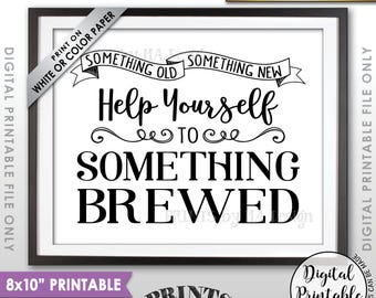 "Wedding Beer Sign, Something Old Something New Help Yourself to Something Brewed, Wedding Bar Sign, Instant Download 8x10"" Printable Sign"