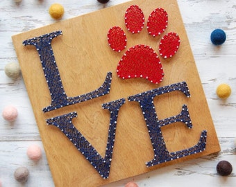 MADE TO ORDER, Love, Paw Print, paw, pet, animal, animal lover, dog mom, String Art, Wood Sign