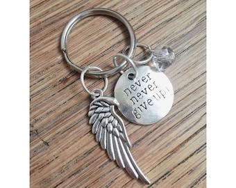 Keyring / Never Give up / keyring / sympathy gift / hope gift
