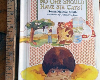 No One Should Have Six Cats, 1982 book