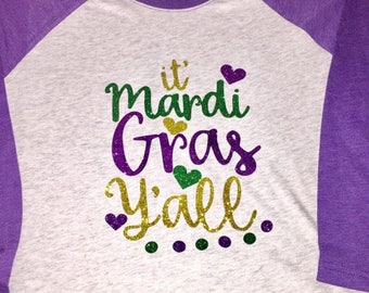 Mardi Gras Raglan Mardi Gras purple and gray Raglan Mardi Gras Its Mardi Gras Y'all Raglan shirt