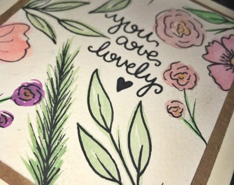 You are lovely, greeting card