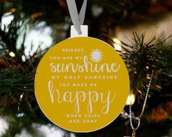 Christmas ornament you are my sunshine FRONT and BACK holiday ornament OSFBCO
