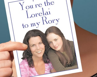Gilmore Girls Card | Funny Mothers Day | Lorelai Rory  Funny Cards Gift For Mom  Greeting Cards I Love You Card  Mom Daughter Card Card For