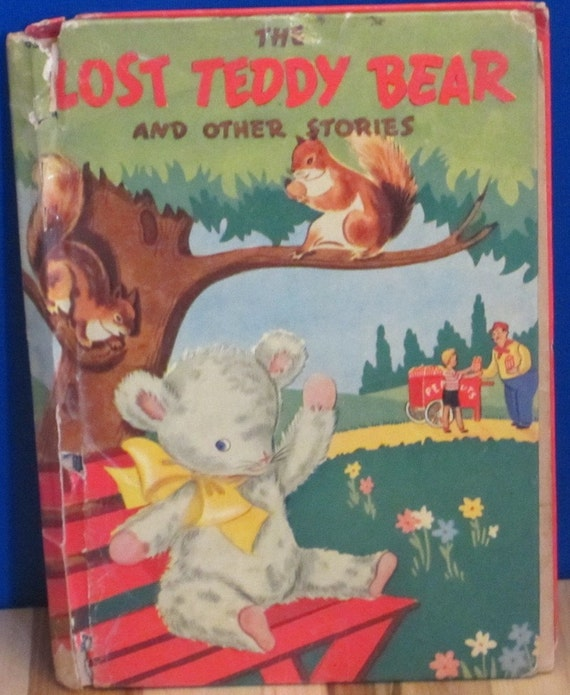 The Lost Teddy Bear and Other Stories + Edith Mason Armstrong + Ora Walker + 1942 + Vintage Kids Book