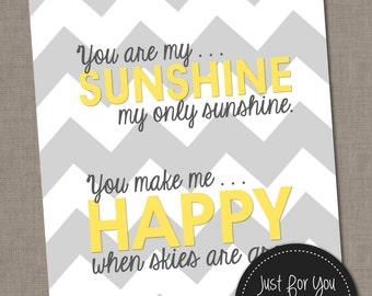 You Are My Sunshine Wall Art - Yellow and Gray Grey Chevron - 8x10 Printable Typography Sign Poster - YOU PRINT