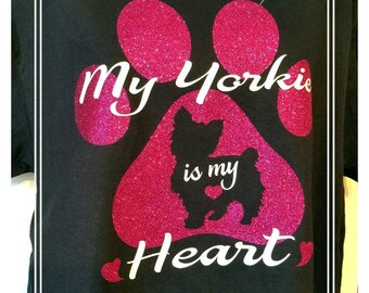 My Yorkie is my Heart T-Shirt/My Yorkies are my Heat T-Shirt.