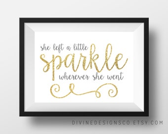 She left a little Sparkle wherever she went - Glitter Printable - Inspirational Quote Printable - Nursery Prints - INSTANT DOWNLOAD