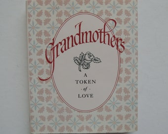 Grandmothers: A Token of Love Mini Book of Quotations Mother's Day