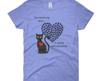The Road to My Heart is Paved With Paw Prints Cat Design Misses' Women's Short Sleeve T-Shirt S M L XL 2X 3X
