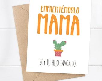 Spanish Mother's Day Card / Día de las Madres / Spanish Mom Card / Mom Love / Soy tu hijo favorito / Funny