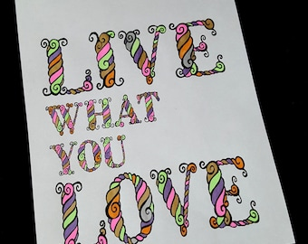 Live What You Love, adult coloring page, INSTANT DOWNLOAD, printable coloring page, digital coloring page, quote coloring page
