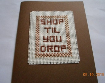 gift card,Shop Til You Drop,all occasion gift card,cross stitch gift card,hand made gift card
