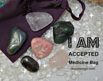 Accepted Crystal Medicine Bag I AM Accepted & Loved / Self-Love / Self-Acceptance