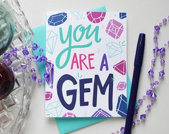 You Are A Gem, Thanks, Thank you, Gems, Jewels, Illustration, Notecards, Greeting Card, Handlettered, You're the best, Thankful for you
