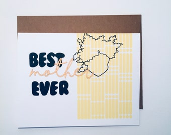 BEST MOTHER EVER - greeting card-mother's day-handmade-stationery-greeting card-screen printing-laser cutting
