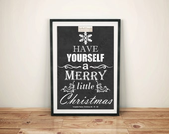 Christmas (B) - Have Yourself a Merry Little Christmas - (Digital Download, Instant Download, Printable)