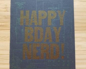 Happy Birthday Nerd! -  Letterpress birthday card