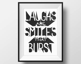Laughs Are Smiles That Burst - Hand drawn illustration print