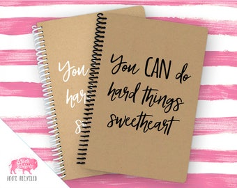 Spiral Notebook | Spiral Journal Planner | Journal | 100% Recycled | You can do hard things | BB004