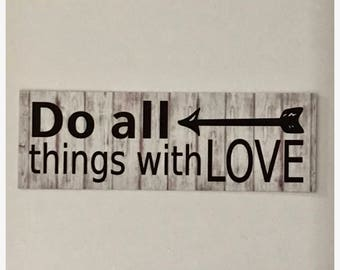 Do All Things With Love Sign Quote Rules Life Inspirational Home Wall Art Small