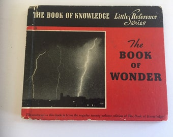 Vintage Book of Knowledge Book of Wonder Little Reference Series 1940
