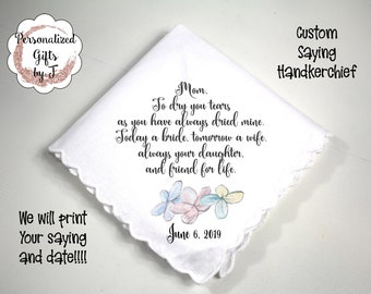 Mom Hanky, Mom of the Bride Gift, Custom Handkerchief, Wedding Hanky, custom Text Hanky, Mother of the Groom Hanky, Grandmother Gift mb4