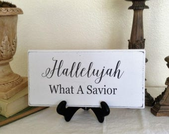 Wood Sign Hallelujah What A Savior