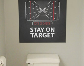 Stay on Target! Poster - Star Wars Artwork