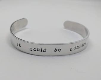 Buffy Jewelry - It Could Be Bunnies - Buffy the Vampire Slayer Metal Stamped Cuff Bracelet
