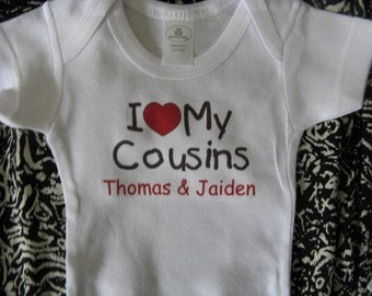 I Love my Cousins, cousins baby one piece, cousin baby bodysuit, cousin baby clothes, cousin baby clothing, cousin baby gift,