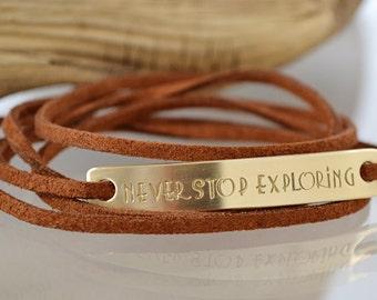 Boho Wrap Bracelet - Never Stop Exploring - Personalized Bracelet - Suede Wrap Bracelet - Hand Stamped Jewelry - Gold - Brown