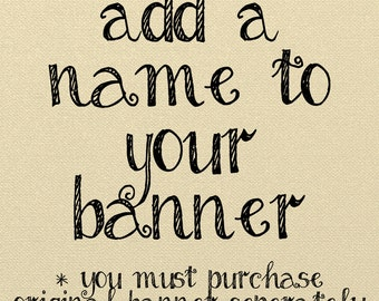 Add a Name, Name Customization, Banner Customization, Customized banner, Customized Name, Add on