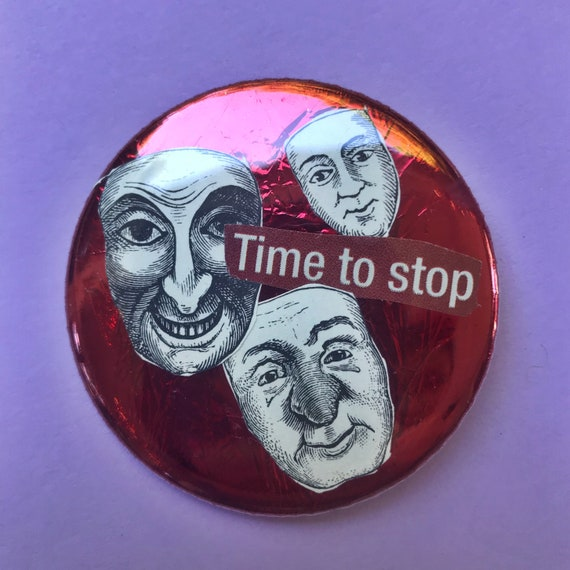 """2.25"""" Collaged Pinback Button - Metallic Red Weird Faces """"Time To Stop"""" Quote Weird Button/Badge - Creepy Demons Spooky Pin One Of A Kind"""