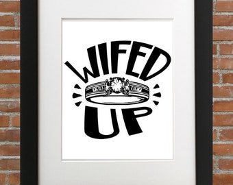 Wifed Up, Wife Up, Marry a Woman, Wifey Material, Wife Quotes, My Wifey, Happy Birthday Wife, Wedding Shirt, Wedding Shirts, Wifed Up Shirt