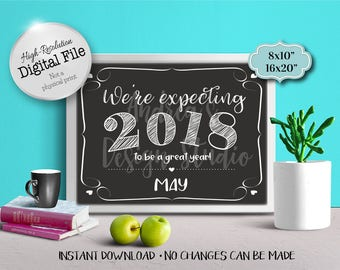 We're Expecting 2018 To Be A Great Year Sign, New Baby Announcement, Pregnancy Announcement, May 2018, Instant Download, Digital Files