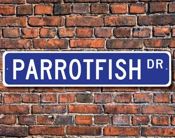 Parrotfish, Parrotfish Gift, Parrotfish Sign, Parrotfish decor, Parrotfish lover, coral reef fish,  Custom Street Sign,Quality Metal Sign