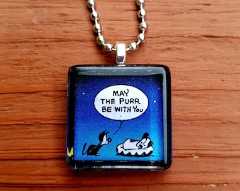 May the Purr be with you  Mutts Glass Tile Pendant