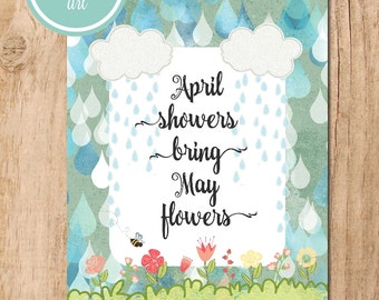 April Showers Bring May Flowers Printable Art