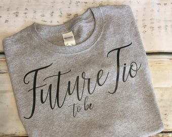 Future Tio To Be TShirt Future Uncle To Be Shirt Uncle Shirt Pregnancy Announcement Shirt Tio Shirt Future Tio Shirt