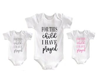 For This Child I have Prayed Bodysuit - Romper - Creeper - Newborn- Infant - Boy or Girl - Unisex - Pregnancy Announcement